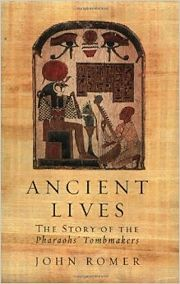 John Romer, Ancient Lives: The Story of the Pharaohs' Tombmakers
